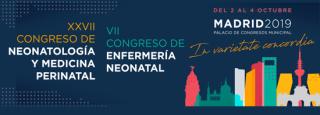 XXVII Congreso de neonatología y medicina perinatal. VII Congreso de enfermería neonatal. Madrid 2019